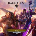 Dauntless 攻略!チュートリアル後の進め方